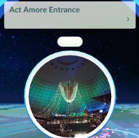 ポケモンGO_Act Amore Entrance.JPG